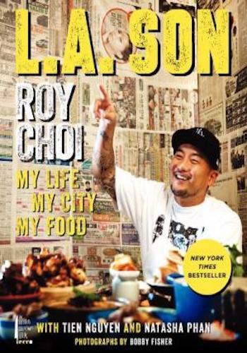L.A. Son- My Life, My City, My Food