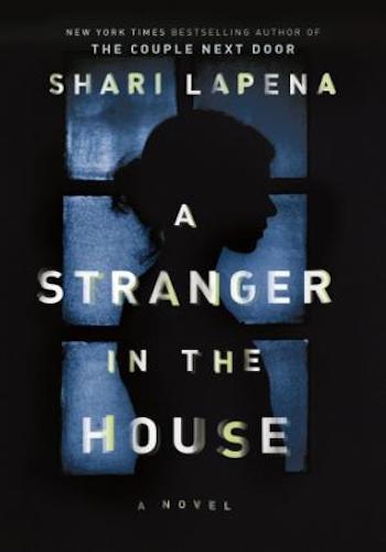 A Stranger in the House. A novel
