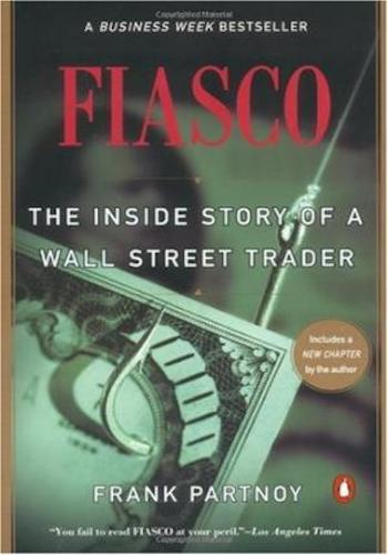 Fiasco- The Inside Story of a Wall Street Trader CHINESE