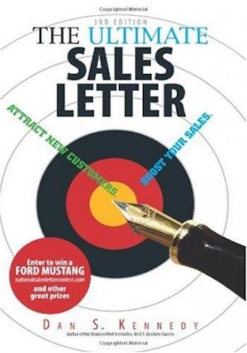 The Ultimate Sales Letter- Attract New Customers. Boost Your Sales