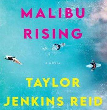 Malibu Rising- A Novel