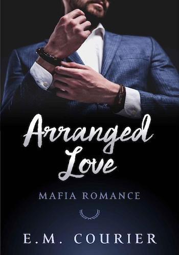 Arranged Love- Mafia Romance