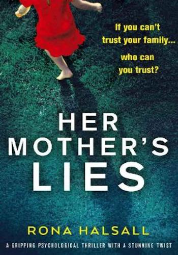 Her Mother's Lies- A gripping psychological thriller with a stunning twist