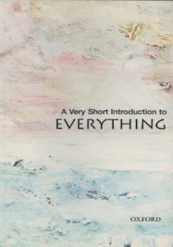Everything- A Very Short Introduction