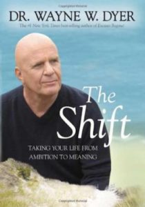 The Shift- Taking Your Life from Ambition to Meaning
