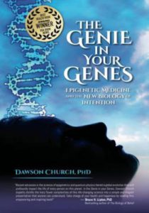 The Genie in Your Genes- Epigenetic Medicine and the New Biology of Intention