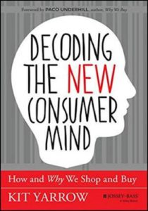 Decoding the New Consumer Mind - how and why we shop and buy