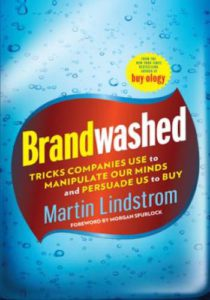 Brandwashed- Tricks Companies Use to Manipulate Our Minds and Persuade Us to Buy
