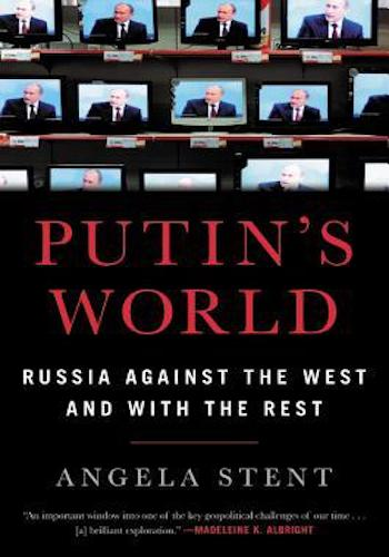 Putin's World- Russia Against the West and with the Rest