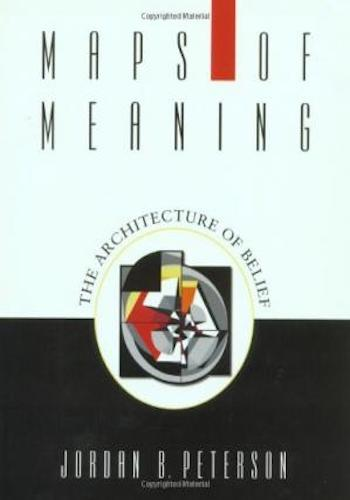 Maps of Meaning- The Architecture of Belief