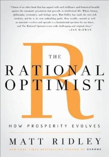 The Rational Optimist- How Prosperity Evolves