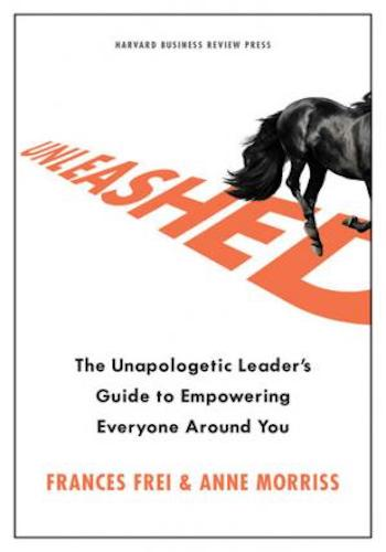 Unleashed- The Unapologetic Leader's Guide to Empowering Everyone Around You