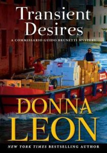 Transient Desires- A Commissario Guido Brunetti Mystery