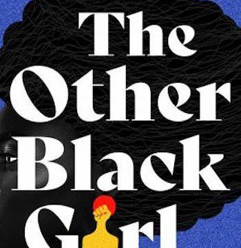 The Other Black Girl- A Novel