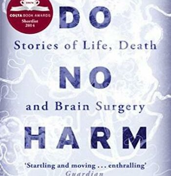 Do No Harm- Stories of Life, Death and Brain Surgery