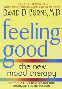 Feeling Good- The New Mood Therapy Revised and Updated